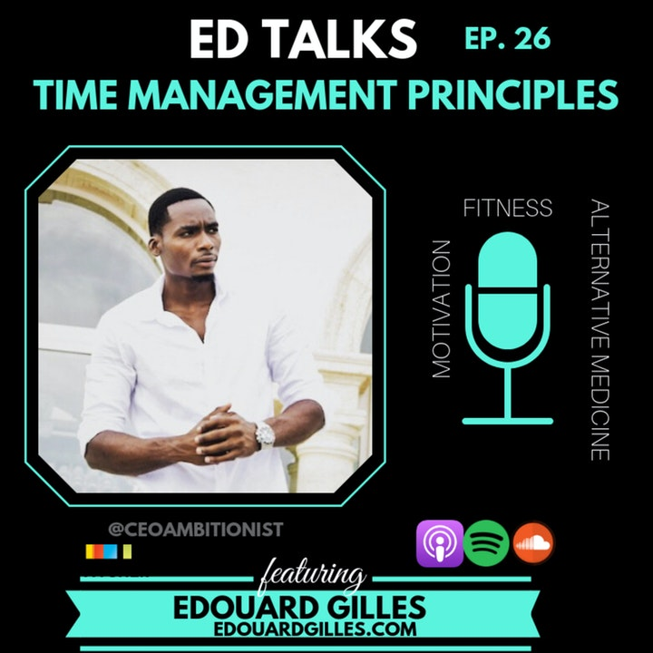 #24 Ed Talks Time Management Principles