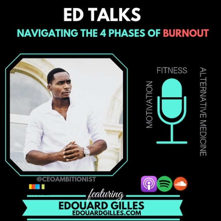 #30 Ed Talks Navigating the Four Stages of a Burnout