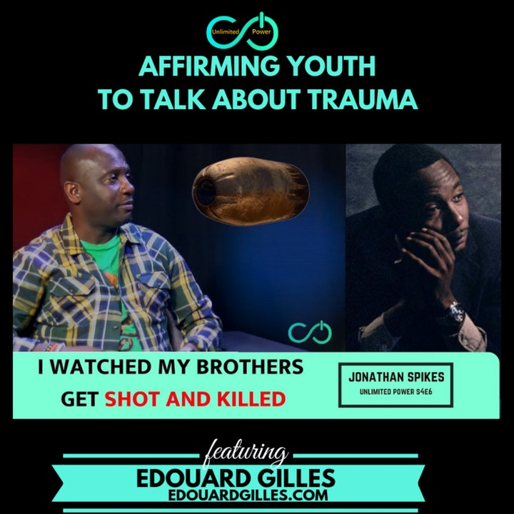 UP #46 Affirming Youth to Talk About Childhood Trauma | Jonathan Spikes Pt.1