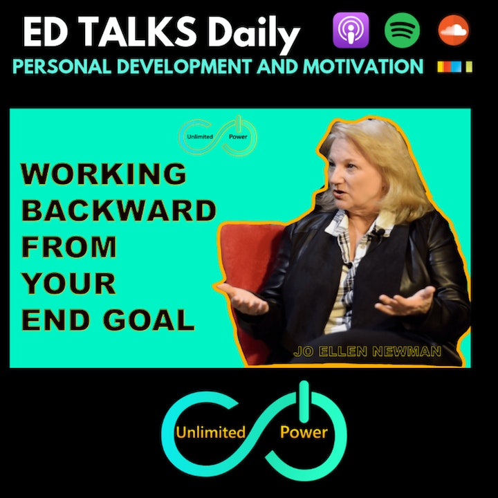 UP #51 Working Backwards From the End Goal   Jo Ellen Newman on Unlimited Power Show