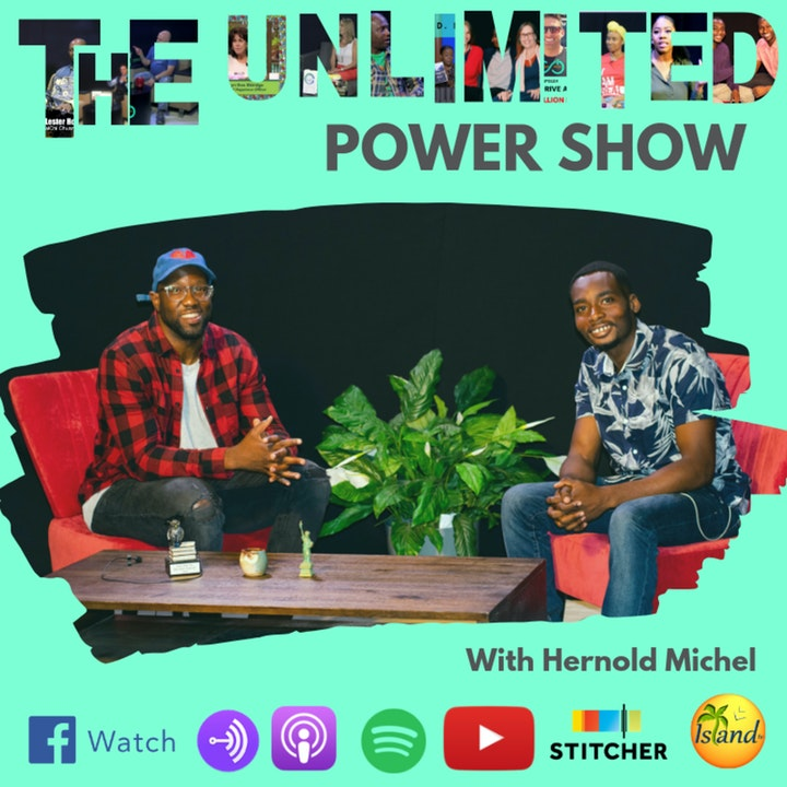 UP #56 I teach People How to Live a Well-Balanced Life With Hernold Michel | Unlimited Power Show S5E6