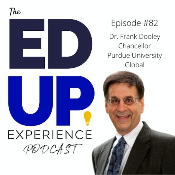 82: Dr. Frank Dooley, Chancellor, Purdue University Global