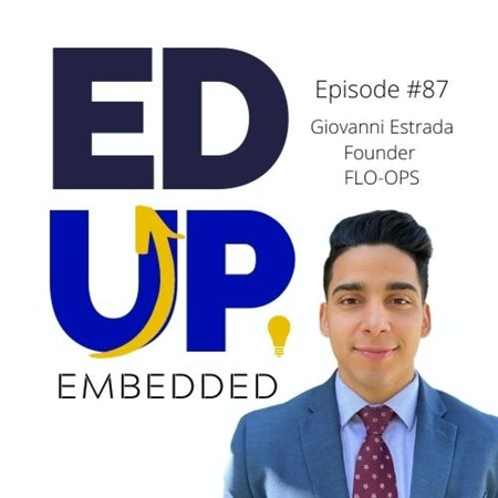 87: BONUS: EdUp Embedded - A New Higher Education Learning Management System Plug-In - with Giovanni Estrada, Founder, FLO-OPS Image