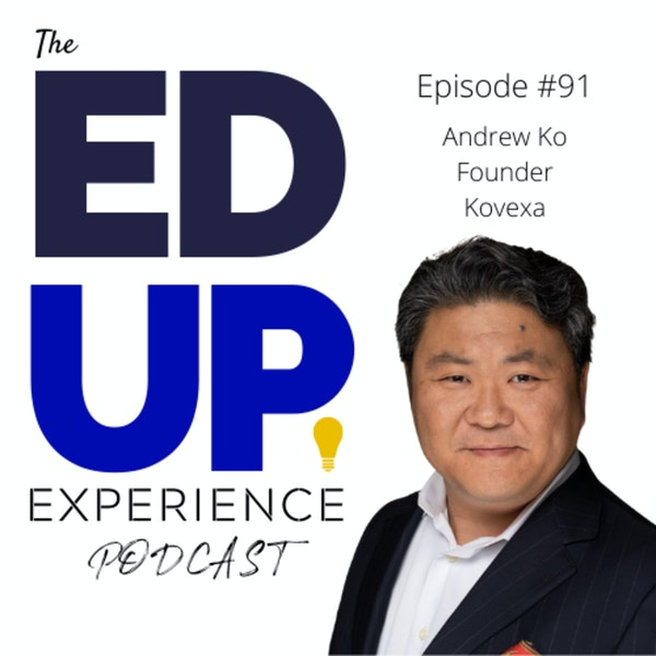 92: The Multi-Billion Dollar Question - with Andrew Ko, Founder at Kovexa