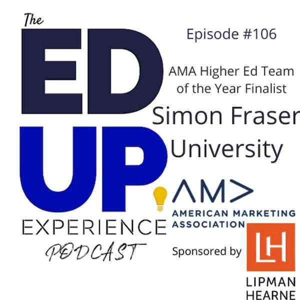 106: Simon Fraser University - AMA Higher Ed Team of the Year Finalist Image