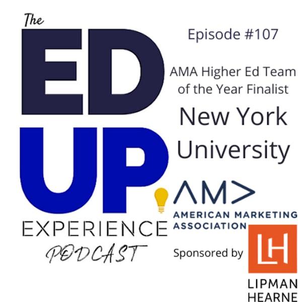 107: New York University - AMA Higher Ed Team of the Year Finalist Image