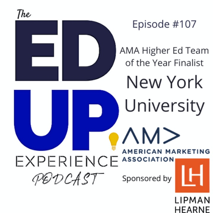 107: New York University - AMA Higher Ed Team of the Year Finalist