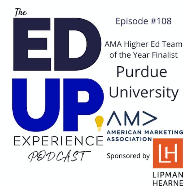 108: Purdue University - AMA Higher Ed Team of the Year Finalist Image