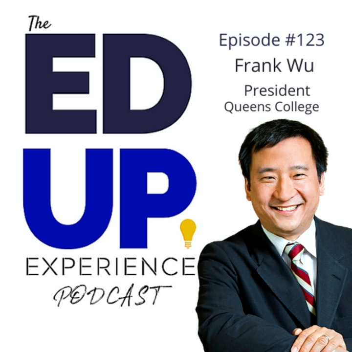 123: Model Minority Theory and Higher Education - with Frank Wu, President, Queens College