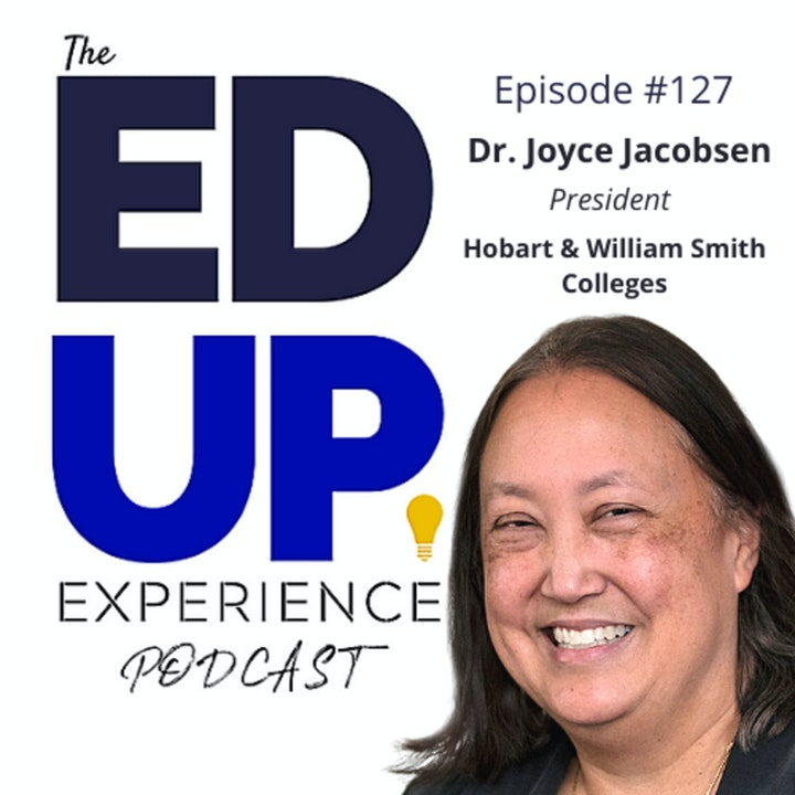 127: Numbers, Connections, and Hard Work - with Dr. Joyce Jacobsen, President at Hobart and William Smith Colleges