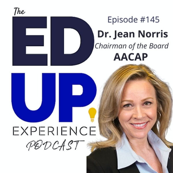 145: Admissions & Student Consumerism - with Dr. Jean Norris, Chairman of the Board, AACAP Image