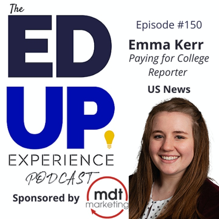 150: Emma Kerr, Paying for College Reporter, U.S. News