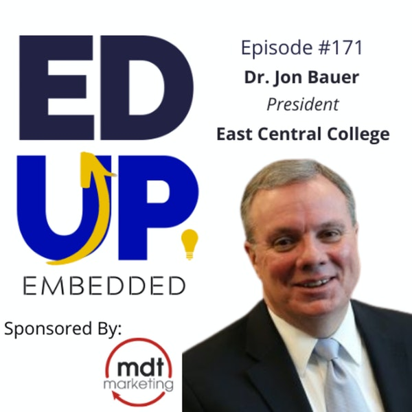 171: The Digital Divide and Rural Electrification - with Dr. Jon Bauer, President, East Central College Image