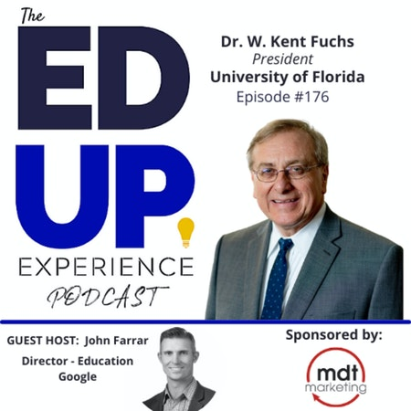 176: The Impact of the University of Florida - with Dr. W. Kent Fuchs, President, University of Florida Image