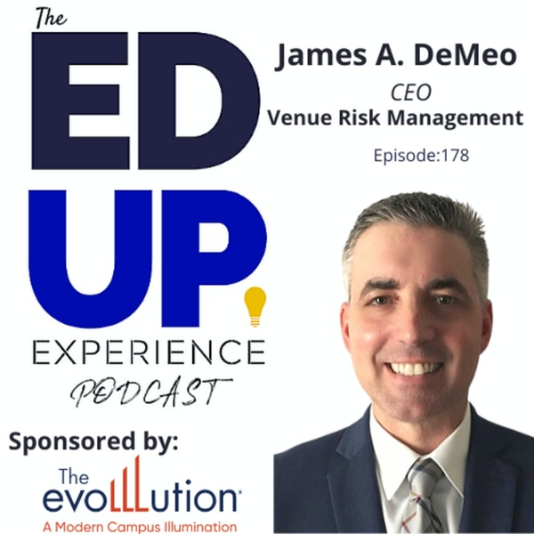 178: Risk Assessment and Response Plans - with James A. DeMeo, CEO, Venue Risk Management Image