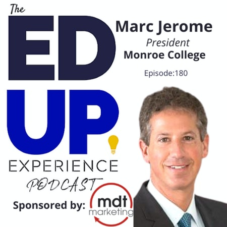 180: Family Values & Culture - with Marc Jerome, President, Monroe College Image