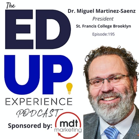195: Fit Is Creating Conditions For Belonging - with Dr. Miguel Martinez-Saenz, President, St. Francis College Brooklyn Image