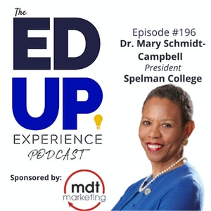 196: Creative Thinkers & The Spelman Sisterhood - with Dr. Mary Schmidt Campbell, President, Spelman College