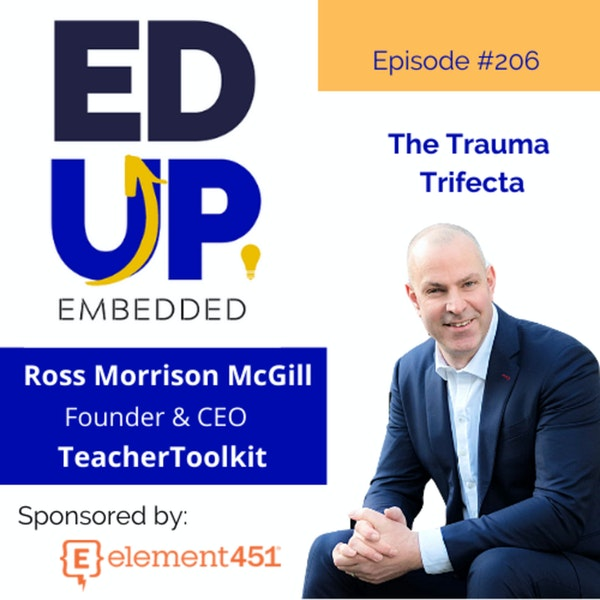 206: BONUS: The Trauma Trifecta - with Ross Morrison McGill, Founder & CEO, TeacherToolkit Image
