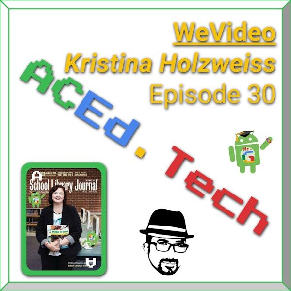 EDU: WeVideo with Kristina Holzweiss Image