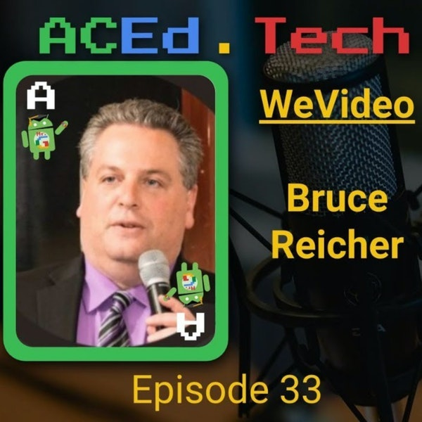 WeVideo with Bruce Reicher