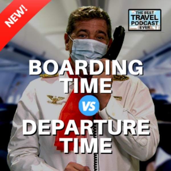 Departure Time vs. Boarding Time AND The Erik PATH! Image
