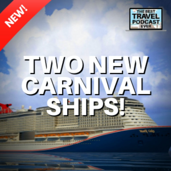 Carnival Adds Two New Ships!