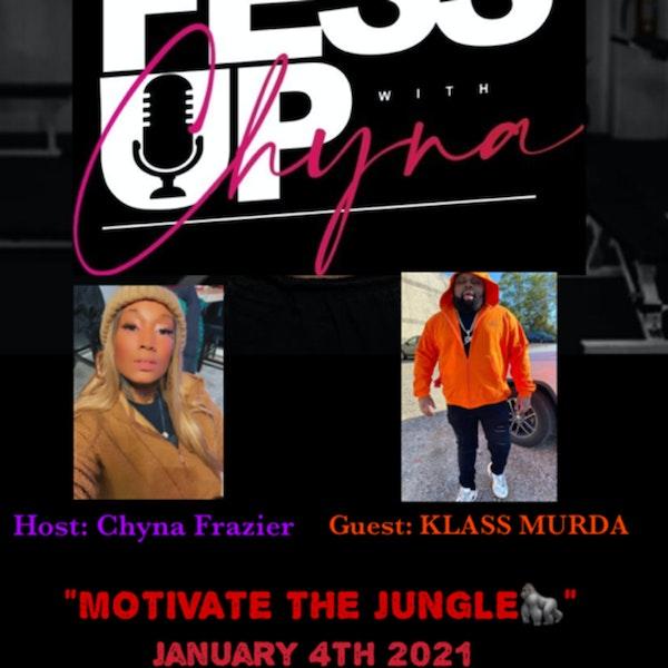 "Motivate The Jungle, Introducing ""Klass Murda"""