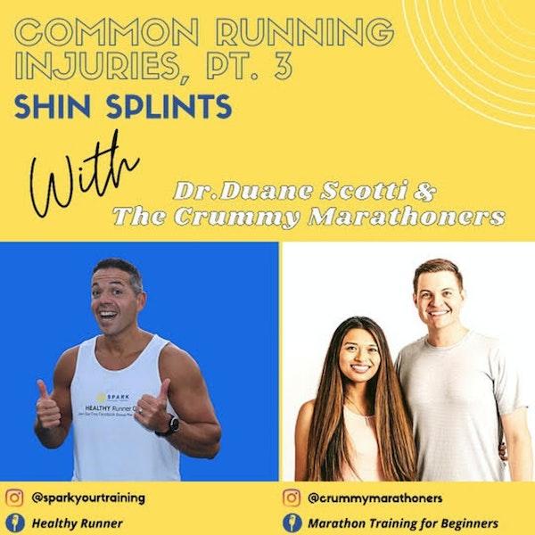 Common Running Injuries Pt. 3, Shin Splints w/ Dr. Duane Scotti Image