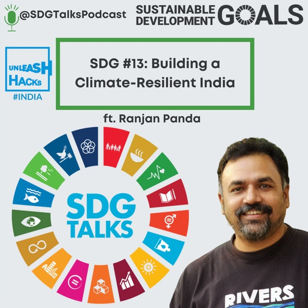 SDG #13 - Building a Climate Resilient India with Ranjan Panda Image
