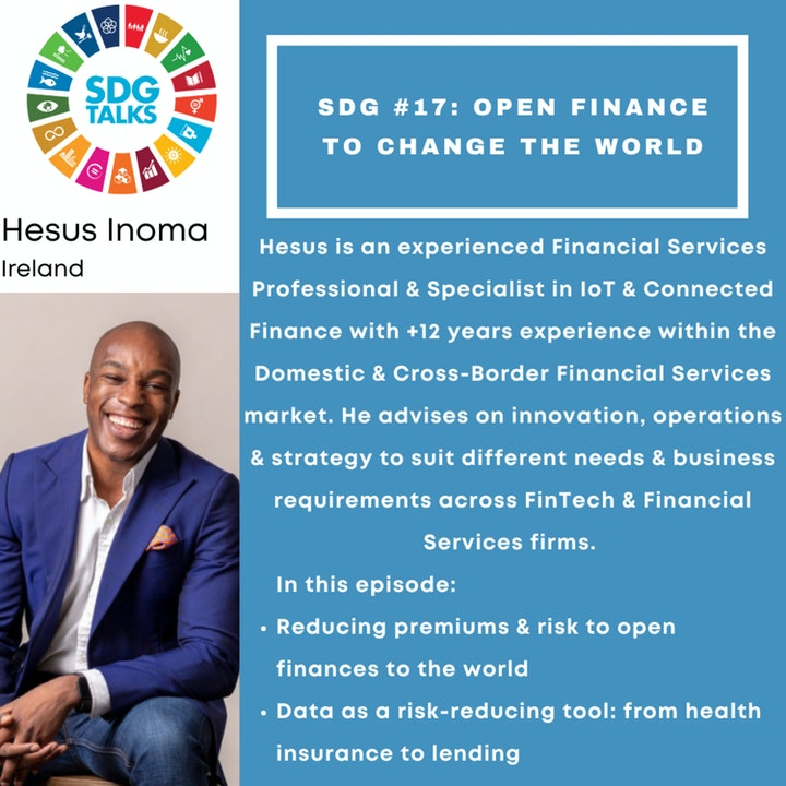 SDG #17 - Open Finance to change the world with Hesus Inoma