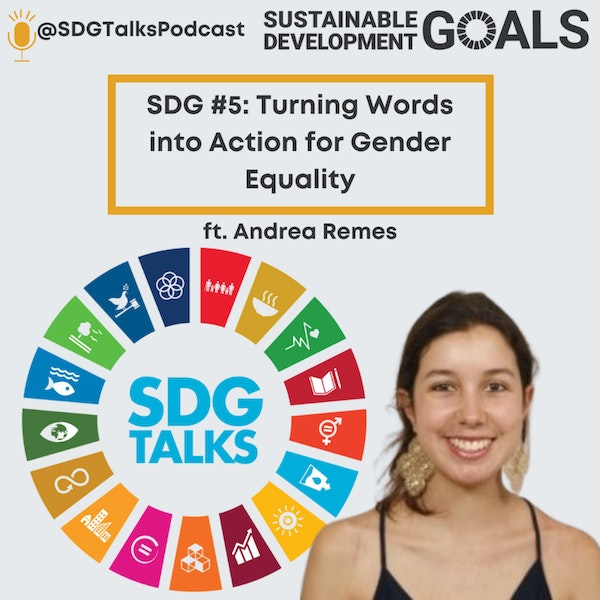 SDG #5 Turning Words into Action for Gender Equality with Andrea Remes Image