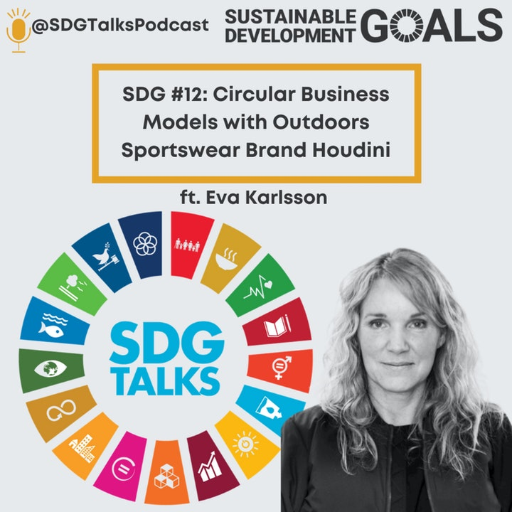 SDG #12: Circular Business Models with Outdoors Sportswear Brand Houdini with Eva Karlsson
