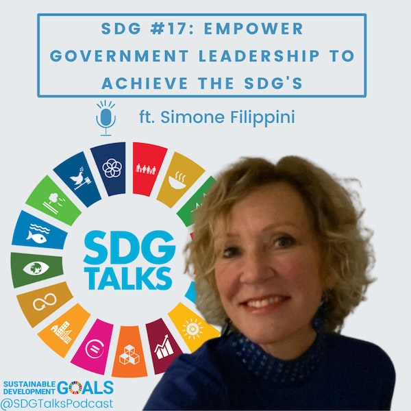 SDG 17: Empower Government Leadership to Achieve the SDG's with Simone Filippini Image