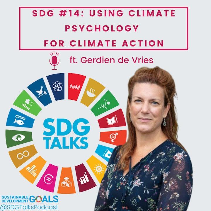 SDG #14: Using Climate Psychology for Climate Action with Gerdien de Vries