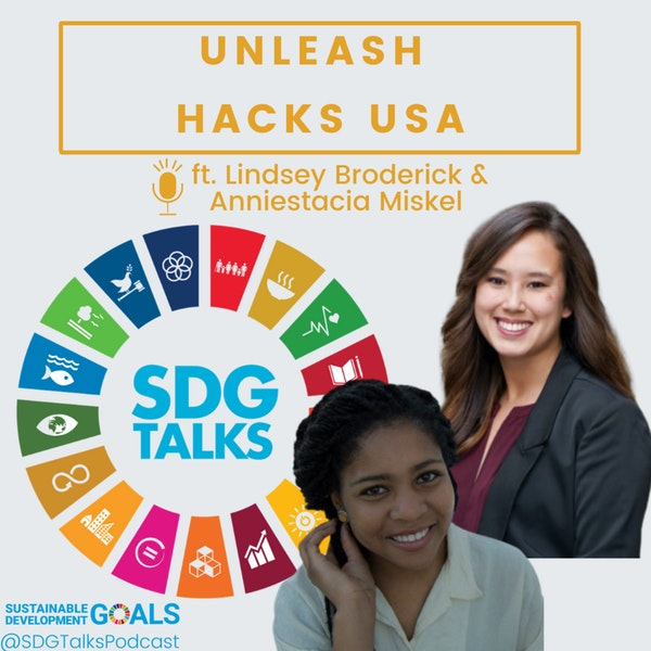 UNLEASH HACKS USA with Lindsey Broderick and Anniestacia Miskel