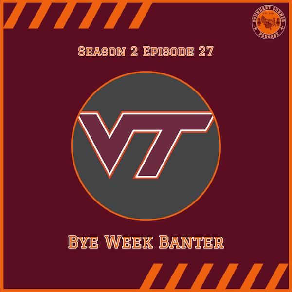 Bye Week Banter