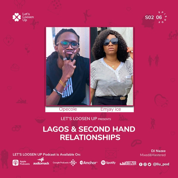 Lagos and Second Hand Relationships Pt.1