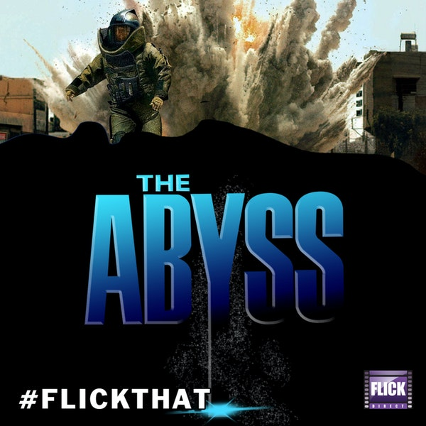 FlickThat Takes on The Hurt Locker and The Abyss Image