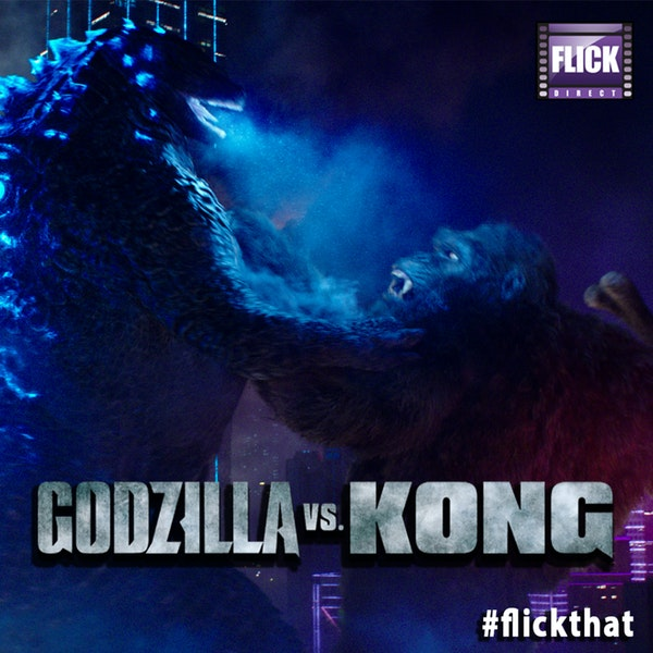 FlickThat Takes On Godzilla vs. Kong Image