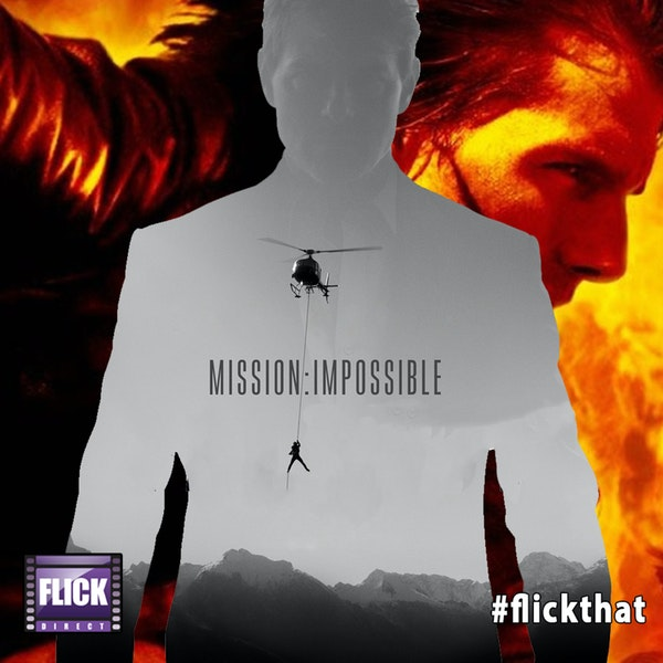 FlickThat Takes on Mission: Impossible Image