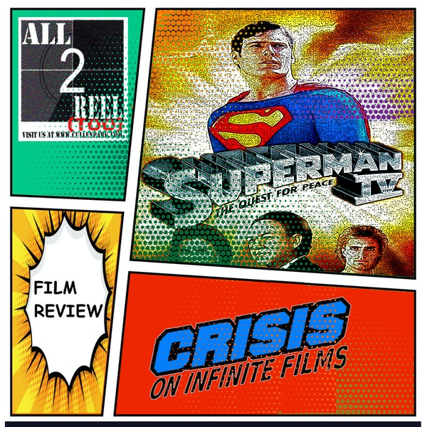 Superman IV: The Quest for Peace (1987) -Crisis On Infinite Films Image