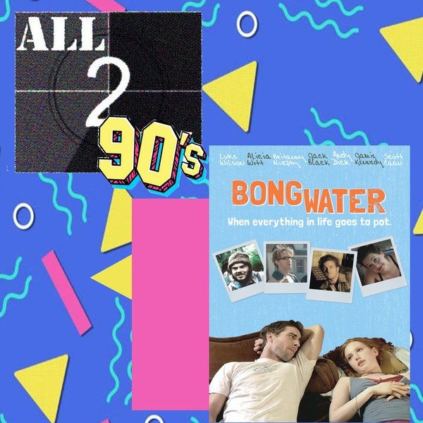 Bongwater (1998) - All290s Image