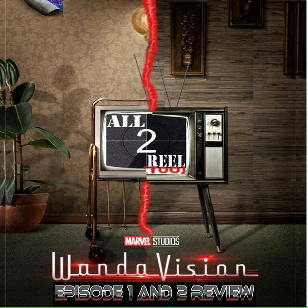 WANDAVISION EPISODE 1 AND 2 REVIEW Image
