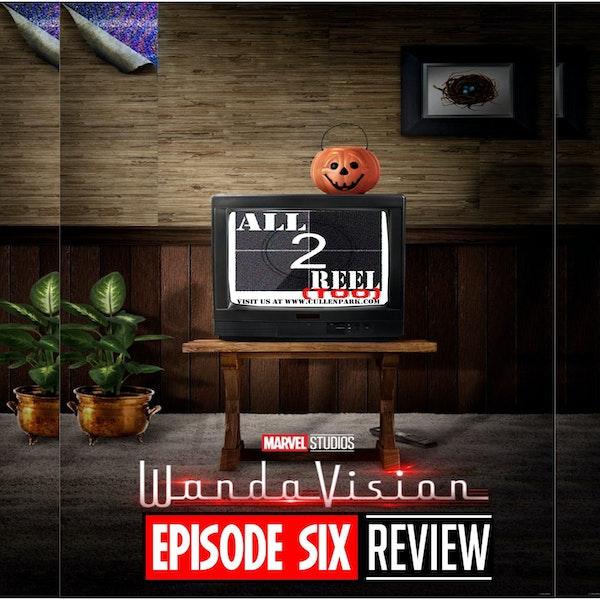 WANDAVISION EPISODE 6 REVIEW Image