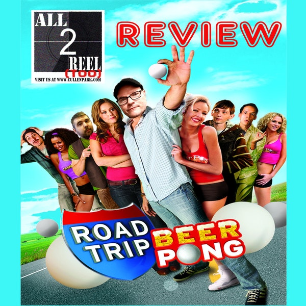 Road Trip: Beer Pong (2009) - Direct From Hell Image