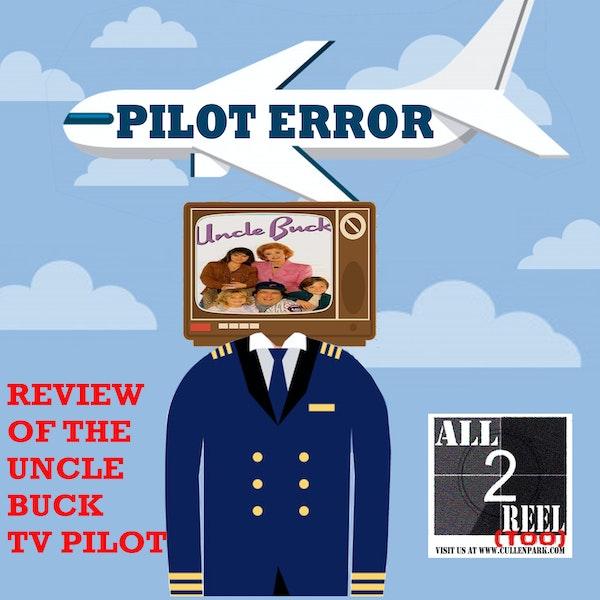 Uncle Buck (1990) PILOT ERROR TV REVIEW Image