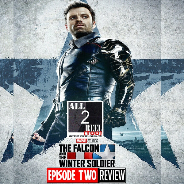 The Falcon and the Winter Soldier EPISODE 2 REVIEW **** FIXED AUDIO**** Image