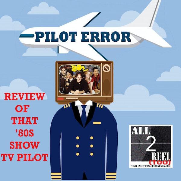 That '80s Show (2002) PILOT ERROR TV REVIEW Image