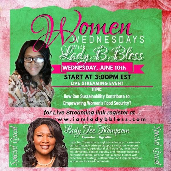 #3 June 10, 2020 - (Lady Tee Thompson) Women Wednesdays Image